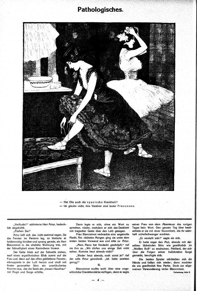 In dieser satirischen Zeichnung sind zwei elegant gekleidete Frauen zu sehen die sich wohl unterhalten. Eine Frau zieht sich gerade die Schuhe an, die andere macht sich ihre Haare zurecht. Unterhalb des Bildes ist ihre Unterhaltung zu lesen.